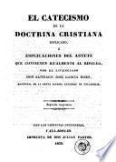 El Catecismo de la doctrina cristiana explicado, ó, Explicaciones del Astete que convienen igualmente al Ripalda