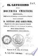 El Catecismo de la doctrina cristiana explicado, o, Explicaciones del Astete que convienen también al Ripalda