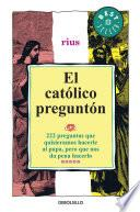 El católico preguntón (Colección Rius)