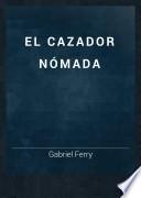 El Cazador nómada