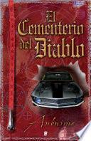 El Cementerio del Diablo (Serie El libro sin nombre 3)