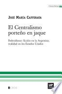 El centralismo porteño en jaque
