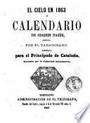El Cielo en 1863, ó, Calendario de Joaquin Yagüe arreglado para el principado de Cataluña