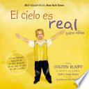 El cielo es real - edición ilustrada para niños