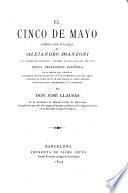 El cinco de mayo, famosa oda italiana de Alejandro Manzoni á la muerte de Napoleon I acaecida en Igual dia del año 1821