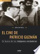 El cine de Patricio Guzmán