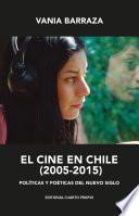 El cine en Chile (2005 - 2015)