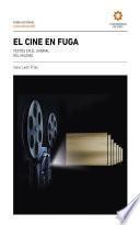 El cine en fuga