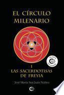 El Círculo Milenario I