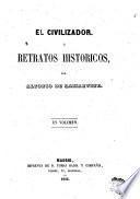 El Civilizador, ó, Retratos historicos
