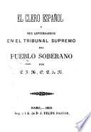 El clero espanol y sus adversarios en el Tribunal Supremo del pueblo soberano