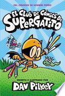 El Club de Cómics de Supergatito (Cat Kid Comic Club)