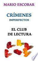 El Club de Lectura. Crímenes Imperfectos