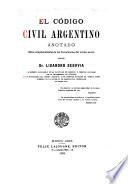 El Código civil argentino anotado