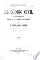 El código civil en sus relaciones con las legislaciones forales