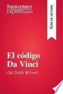 El código Da Vinci de Dan Brown (Guía de lectura)