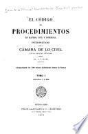 El Código de procedimientos en materia civil y comercial interpretado por la Cámara de lo civil de la capital federal