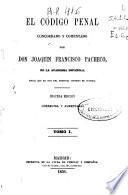 El código penal concordado y comentado: (536 p)