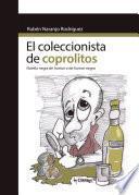 El coleccionista de coprolitos