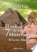 El collar de los 7 Misterios, libro III