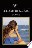 El color de agosto