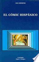 El cómic hispánico