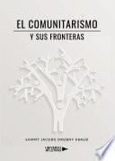 El comunitarismo y sus fronteras