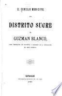El Concejo Municipal del Distrito Sucre á Guzmán Blanco