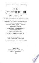 El concilio III de Toledo, base de la nacionalidad y civilización española