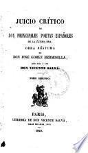 El conde de Noroña. D. Melchor Gaspar de Jovellanos. D. Nicasio Álvarez de Cienfuegos. D. José María Roldan. D. Francisco de Castro. D. Manuel de Arjona. D. Francisco Sanchez Barbero