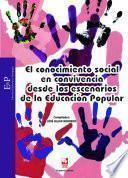 El conocimiento social en convivencia como escenario de Educación Popular