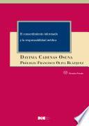 El consentimiento informado y la responsabilidad médica