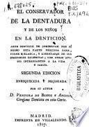 El conservador de la dentadura y de los niños en la dentición