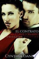 El Contrato Multimillonario: Edición Ejecutiva