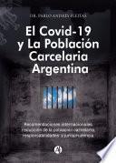 El Covid-19 y la población carcelaria argentina