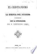 El Cristianismo y la ciencia del derecho en sus relaciones con la civilizacion