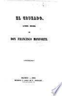El Cruzado. Leyenda original de Don F. M. (Cuentos varios de Don J. E. Hartzenbusch.).