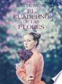 El cuaderno de las flores
