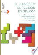 El currículo de Religión en diálogo