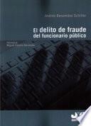 El delito de fraude de funcionario público