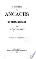 El departamento de Ancachs y sus riquezas minerales