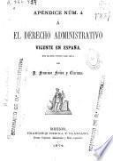 El derecho administrativo vigente en España en 30 de junio de 1875