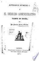 El derecho administrativo vigente en España