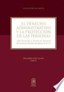 El derecho administrativo y la protección de las personas