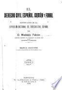 El derecho civil español, común y foral