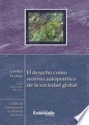 El derecho como sistema autopoiético de la sociedad global