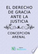 El derecho de gracia ante la justicia