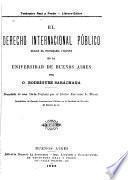 El derecho internacional público segun el programa vigente en la Universidad de Buenos Aires
