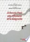 El derecho penal ante el fenómeno de la inmigración