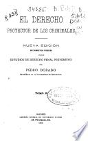 El derecho protector de los criminales